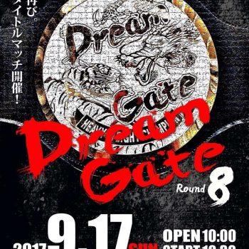 2017.9.17 Dreme Gate Round8 試合結果!
